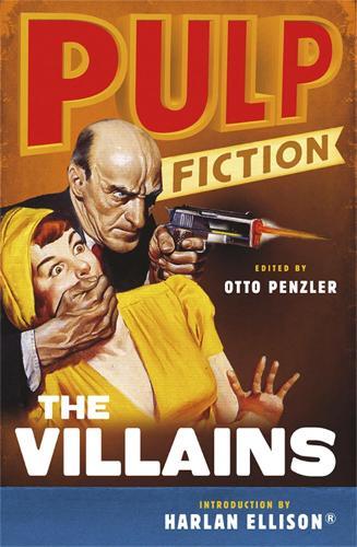 Pulp Fiction: The Villains: An Omnibus (Paperback)