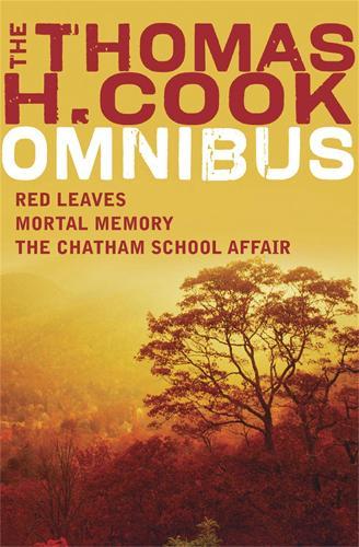 A Thomas H Cook Omnibus (Paperback)