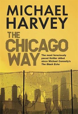 The Chicago Way (Hardback)