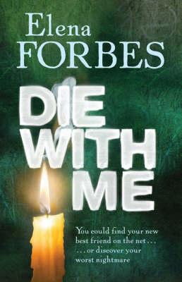 Die with Me (Hardback)
