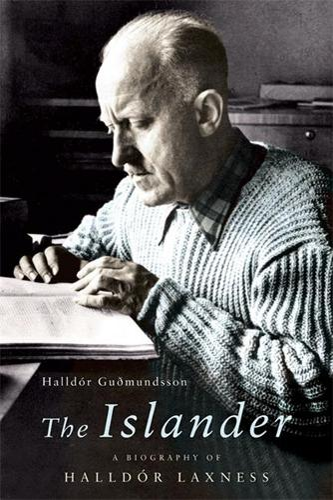The Islander: A Biography of Halldor Laxness (Hardback)