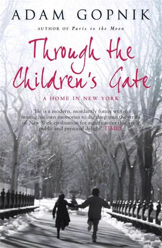 Through The Children's Gate: A Home in New York (Paperback)