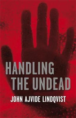 Handling the Undead (Hardback)