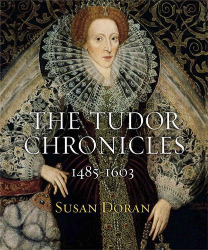 The Tudor Chronicles (Hardback)