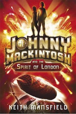 Johnny Mackintosh and the Spirit of London (Hardback)
