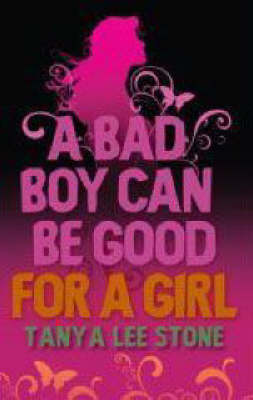 A Bad Boy Can be Good for a Girl (Paperback)