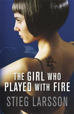 The Girl Who Played with Fire - Millennium Trilogy (Hardback)