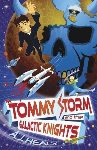 Tommy Storm and the Galactic Knights (Paperback)