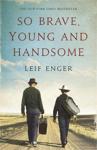 So Brave, Young and Handsome (Paperback)