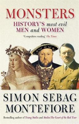 Monsters: History's most evil men and women (Paperback)