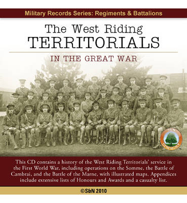 Yorkshire, the West Riding Territorials in the Great War (CD-ROM)