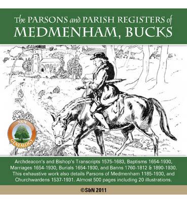 Buckinghamshire, the Parsons and Parish Registers of Medmenham (CD-ROM)