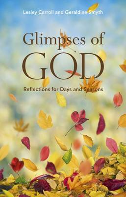 Glimpses of God: Reflections for Days and Seasons (Paperback)
