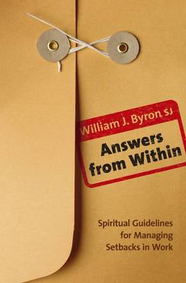 Answers from within: Spiritual Guidelines for Managing Setbacks in Work (Paperback)