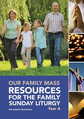 Our Family Mass: Resources for the Family Sunday Liturgy Year A (Spiral bound)