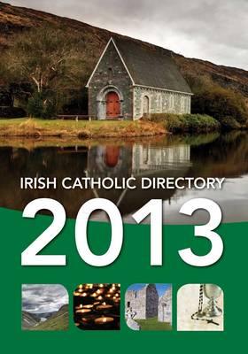 Irish Catholic Directory 2013 (Hardback)