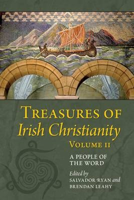 Treasures of Irish Christianity: Volume II: A People of the World (Paperback)