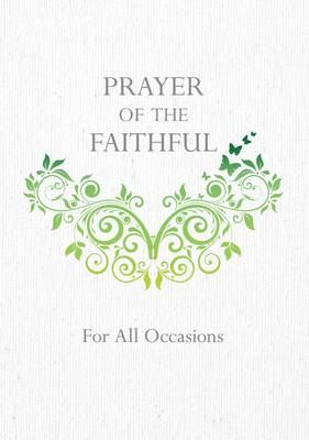 Prayer of the Faithful: For All Occasions (Paperback)