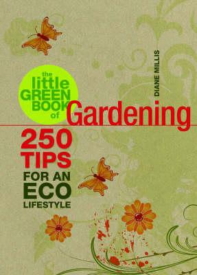 The Little Green Book of Gardening - Little Green Book (Paperback)