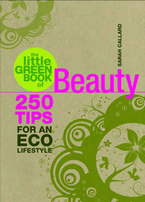 The Little Green Book of Beauty (Paperback)