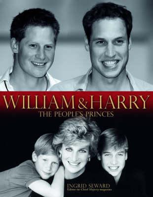 William and Harry: The People's Princes (Hardback)