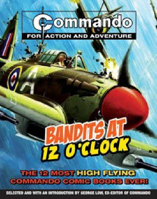 """Commando"": Bandits at 12 O'clock (Paperback)"