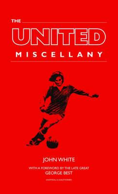 The United Miscellany (Hardback)