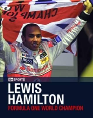 Lewis Hamilton: Formula One World Champion (Hardback)