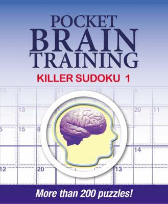 Pocket Brain Training: Killer Sudoku 1 (Paperback)