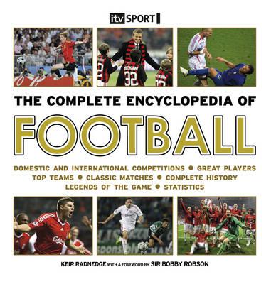 The Complete Encyclopedia of Football (Hardback)