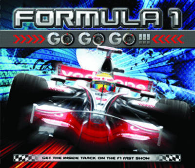 Formula 1: Go Go Go (Hardback)