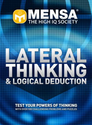 """Mensa"" Lateral Thinking and Logical Deduction (Paperback)"