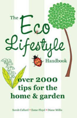 The Eco Lifestyle Handbook (Paperback)
