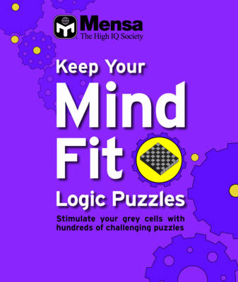 Keep Your Mind Fit Mini 1 : Logic Puzzles: Logic Puzzles (Paperback)