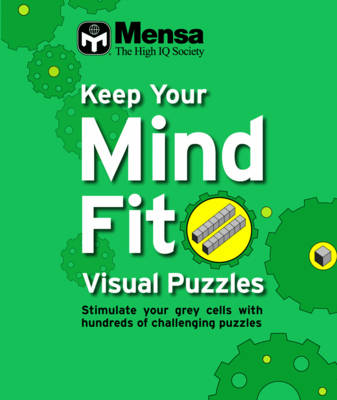 Keep Your Mind Fit Mini 2 : Visual Puzzles Awareness: Visual Puzzles (Paperback)