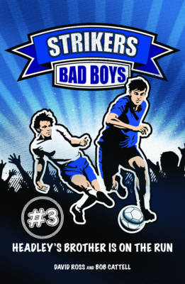 Bad Boys - Strikers No. 3 (Paperback)