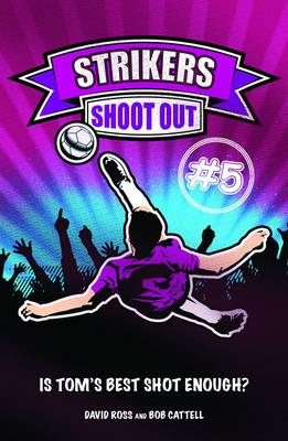 Shoot-out - Strikers No. 5 (Paperback)