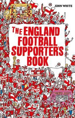 The England Loyal Supporter's Book (Hardback)