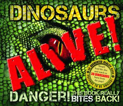 Dinosaurs Alive! (Augmented Reality) (Hardback)