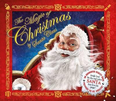 The Magic of Christmas by Santa