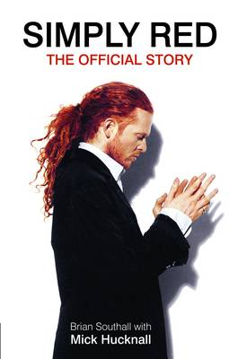 Simply Red: The Official Story (Hardback)