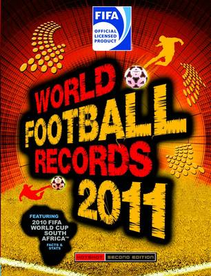 FIFA World Football Records 2011 2011 (Hardback)