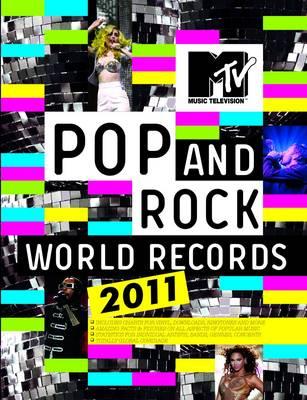 MTV Pop and Rock World Records 2011 (Hardback)