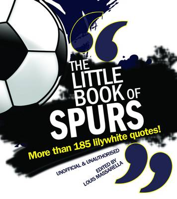 The Little Book of Spurs (Paperback)
