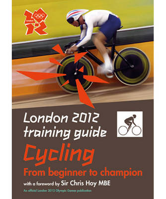 London 2012 Training Guide Cycling (Paperback)