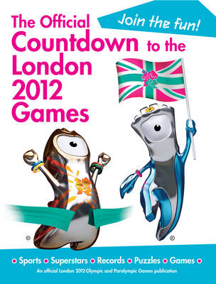 The Official Countdown to the London 2012 Games (Hardback)