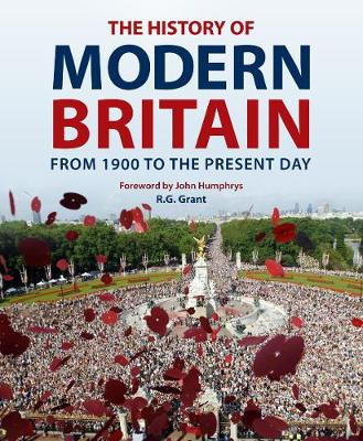 The History of Modern Britain: From 1900 to the Present Day (Hardback)