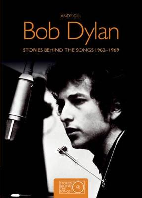 Bob Dylan SBTS Small: Stories Behind the Songs 1962-1969 (Paperback)