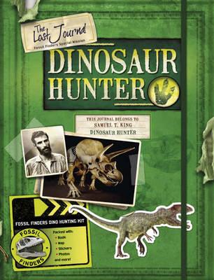 The Lost Journal-dinosaur Hunter (Hardback)