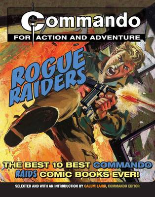 Commando: Rogue Raiders (Paperback)